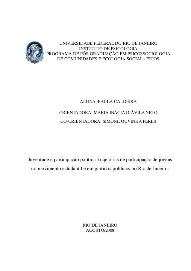 UNIVERSIDADE FEDERAL DO RIO DE JANEIRO INSTITUTO DE PSICOLOGIA PROGRAMA DE PÓS-GRADUAÇÃO EM PSICOSSOCIOLOGIA DE COMUNIDADE...