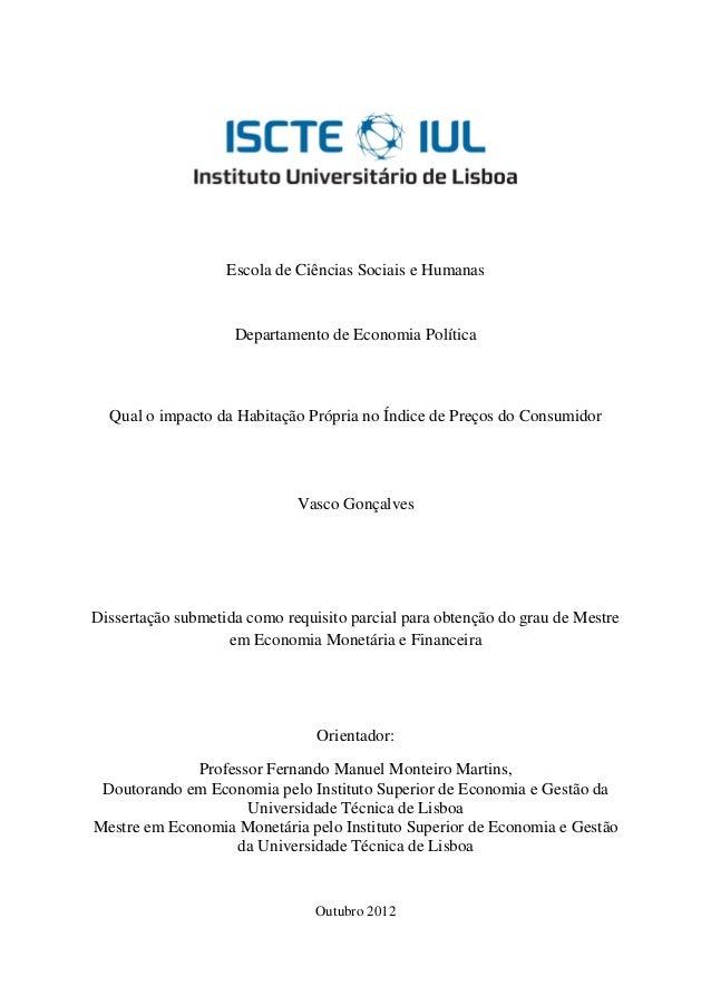 Escola de Ciências Sociais e Humanas                    Departamento de Economia Política  Qual o impacto da Habitação Pró...