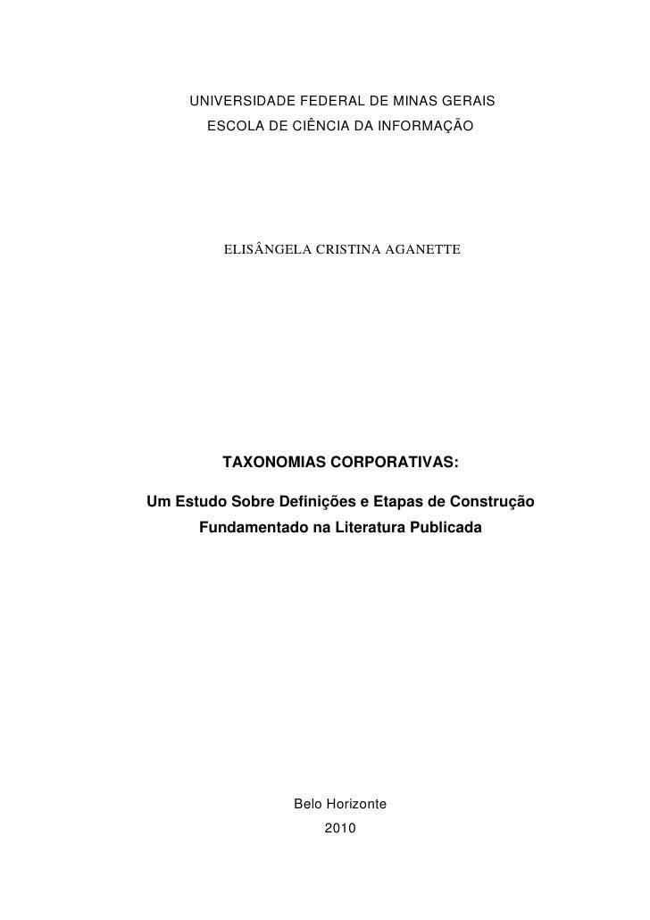 UNIVERSIDADE FEDERAL DE MINAS GERAIS        ESCOLA DE CIÊNCIA DA INFORMAÇÃO              ELISÂNGELA CRISTINA AGANETTE     ...