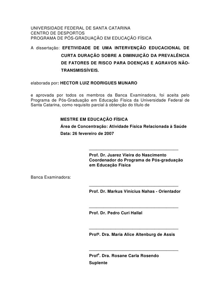 UNIVERSIDADE FEDERAL DE SANTA CATARINACENTRO DE DESPORTOSPROGRAMA DE PÓS-GRADUAÇÃO EM EDUCAÇÃO FÍSICAA dissertação: EFETIV...