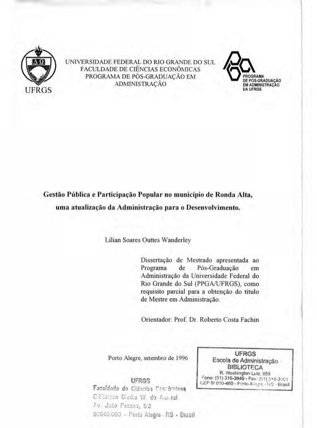 UFRGS PROGRAMA DE PÓS-GRADUAÇÃO EM ADMINISTRAÇAO DA UFRGS UNIVERSIDADE FEDERAL DO RIO GRANDE DO SUL FACULDADE DE CIÊNCIAS ...