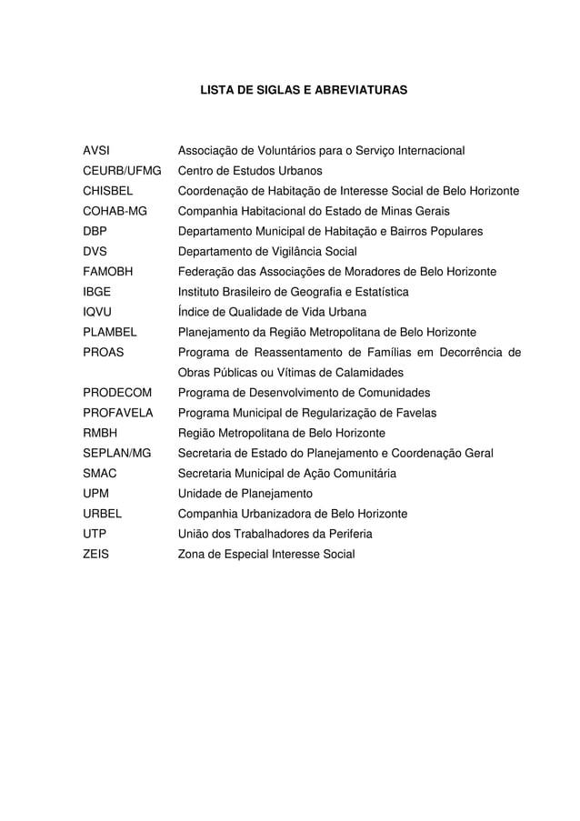 11 LISTA DE SIGLAS E ABREVIATURAS AVSI Associação de Voluntários para o Serviço Internacional CEURB/UFMG Centro de Estudos...