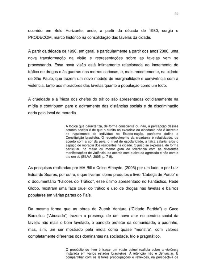 32 ocorrido em Belo Horizonte, onde, a partir da década de 1980, surgiu o PRODECOM, marco histórico na consolidação das fa...