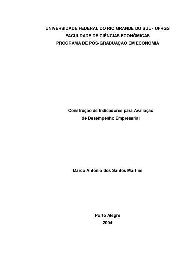UNIVERSIDADE FEDERAL DO RIO GRANDE DO SUL - UFRGS FACULDADE DE CIÊNCIAS ECONÔMICAS PROGRAMA DE PÓS-GRADUAÇÃO EM ECONOMIA C...