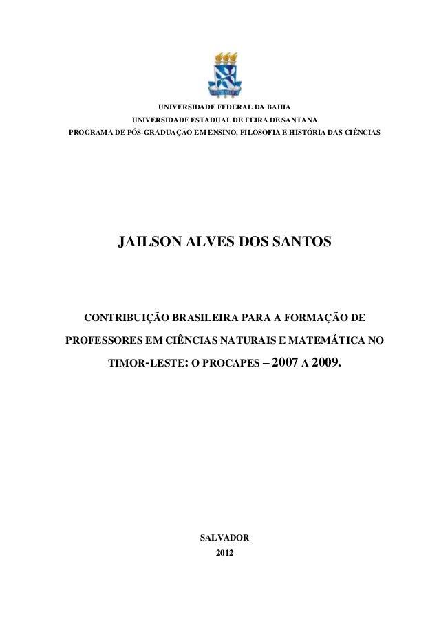 UNIVERSIDADE FEDERAL DA BAHIA              UNIVERSIDADE ESTADUAL DE FEIRA DE SANTANAPROGRAMA DE PÓS-GRADUAÇÃO EM ENSINO, F...