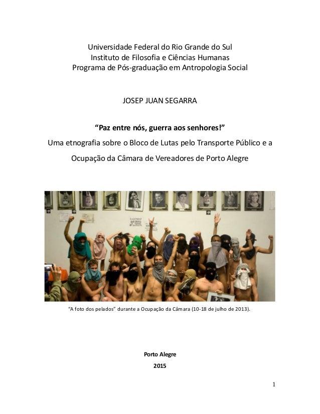 Universidade Federal do Rio Grande do Sul Instituto de Filosofia e Ciências Humanas Programa de Pós-graduação em Antropolo...