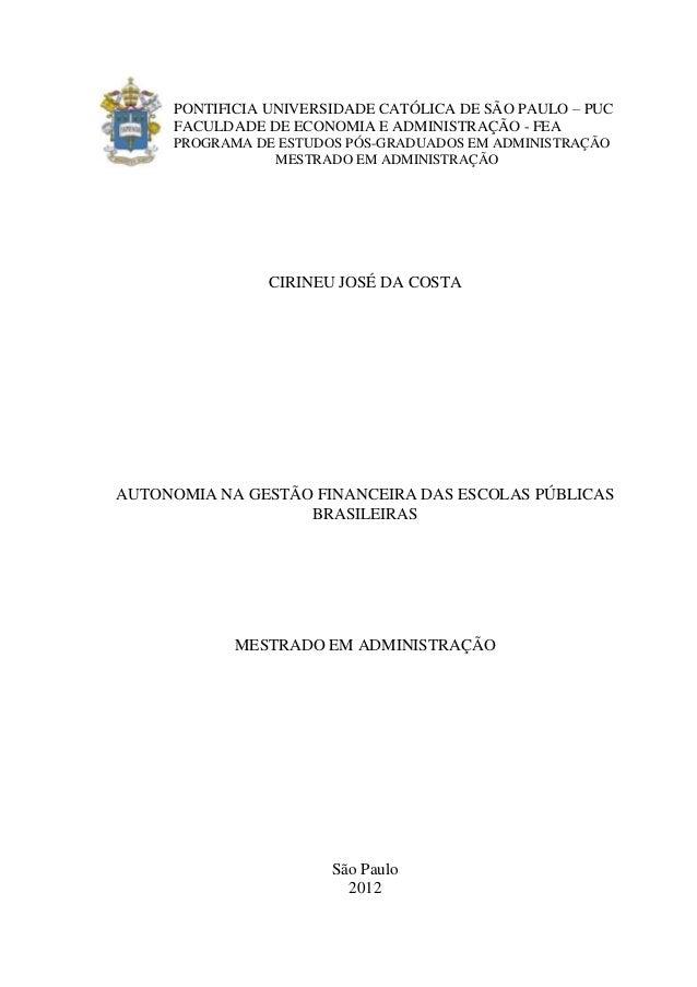 PONTIFICIA UNIVERSIDADE CATÓLICA DE SÃO PAULO – PUC     FACULDADE DE ECONOMIA E ADMINISTRAÇÃO - FEA     PROGRAMA DE ESTUDO...