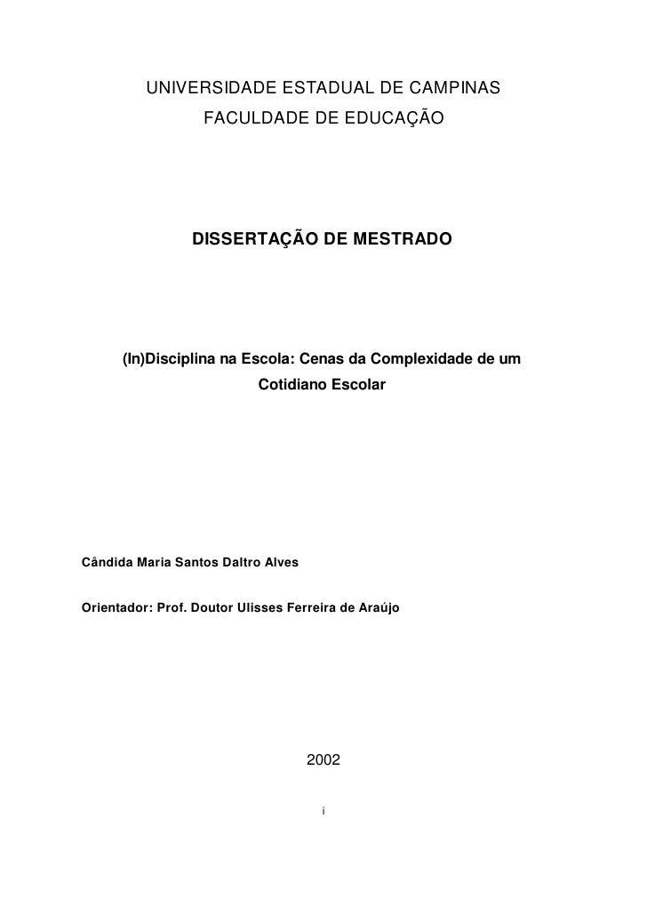 UNIVERSIDADE ESTADUAL DE CAMPINAS                   FACULDADE DE EDUCAÇÃO                 DISSERTAÇÃO DE MESTRADO      (In...
