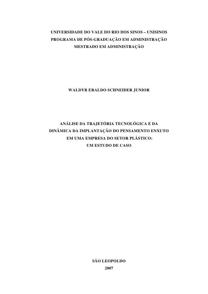 UNIVERSIDADE DO VALE DO RIO DOS SINOS – UNISINOS PROGRAMA DE PÓS-GRADUAÇÃO EM ADMINISTRAÇÃO          MESTRADO EM ADMINISTR...