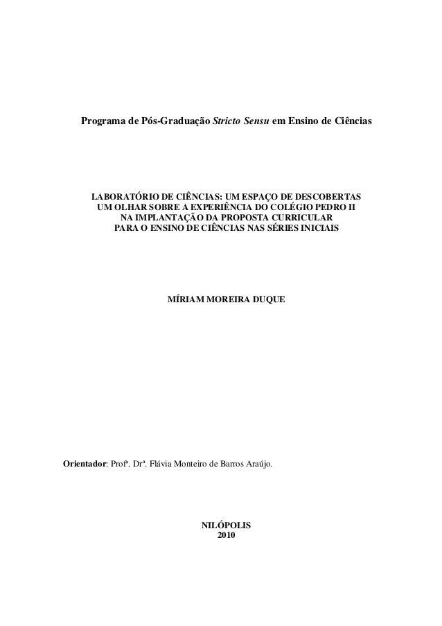 Programa de Pós-Graduação Stricto Sensu em Ensino de Ciências  LABORATÓRIO DE CIÊNCIAS: UM ESPAÇO DE DESCOBERTAS UM OLHAR ...