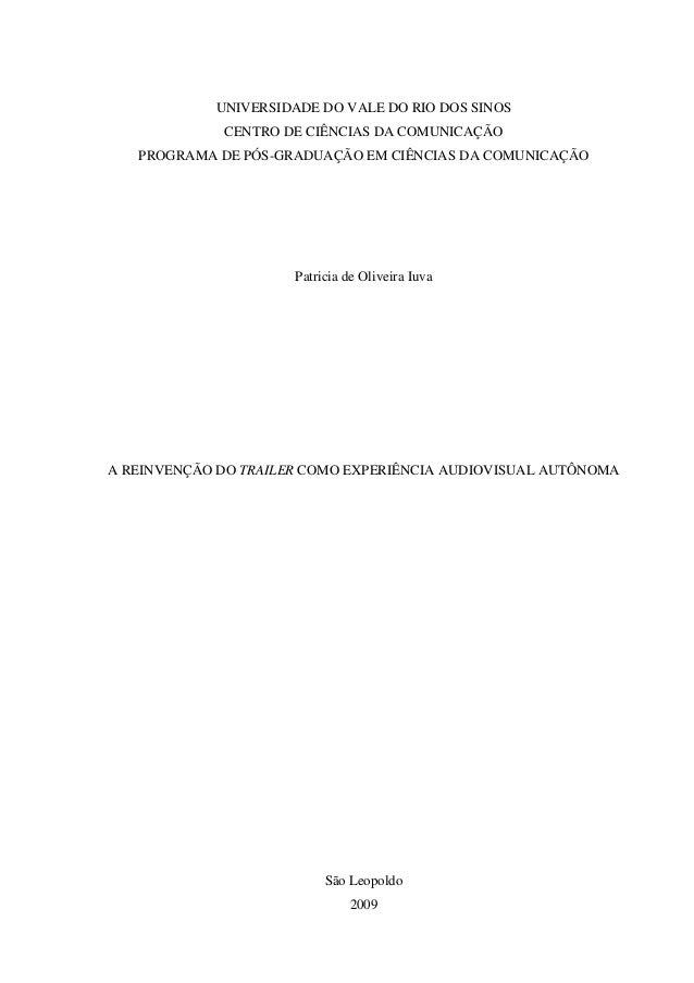 UNIVERSIDADE DO VALE DO RIO DOS SINOS CENTRO DE CIÊNCIAS DA COMUNICAÇÃO PROGRAMA DE PÓS-GRADUAÇÃO EM CIÊNCIAS DA COMUNICAÇ...