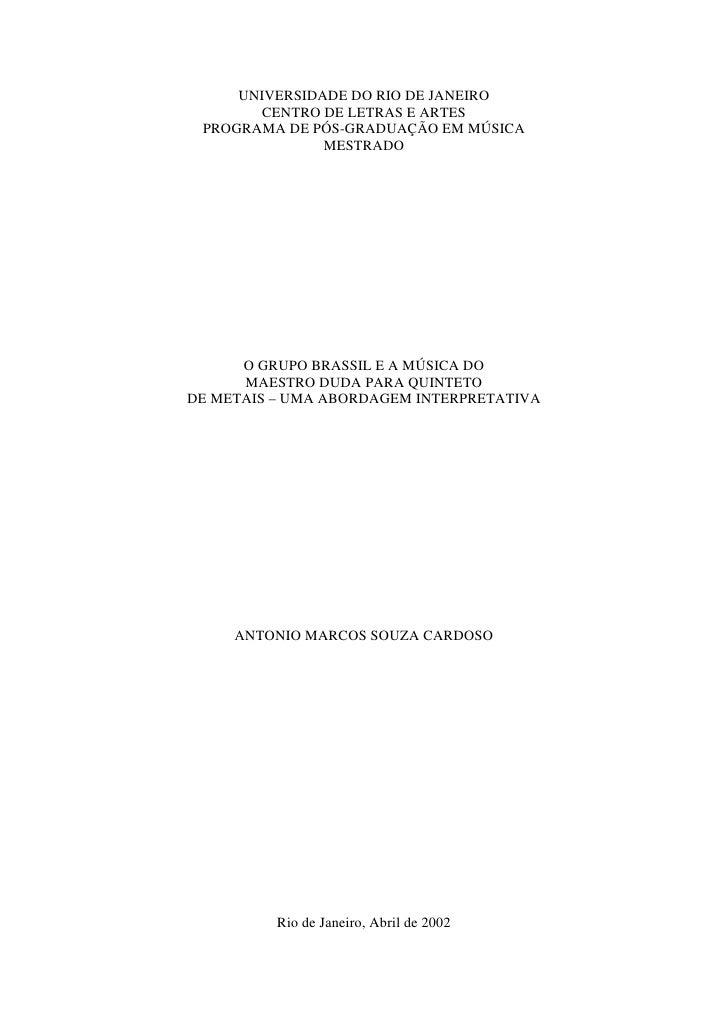 UNIVERSIDADE DO RIO DE JANEIRO         CENTRO DE LETRAS E ARTES  PROGRAMA DE PÓS-GRADUAÇÃO EM MÚSICA                MESTRA...