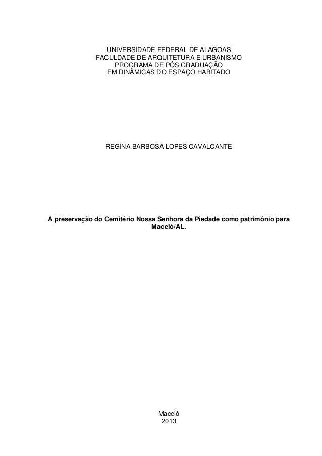 UNIVERSIDADE FEDERAL DE ALAGOAS FACULDADE DE ARQUITETURA E URBANISMO PROGRAMA DE PÓS GRADUAÇÃO EM DINÂMICAS DO ESPAÇO HABI...