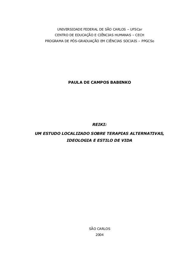 UNIVERSIDADE FEDERAL DE SÃO CARLOS – UFSCarCENTRO DE EDUCAÇÃO E CIÊNCIAS HUMANAS – CECHPROGRAMA DE PÓS-GRADUAÇÃO EM CIÊNCI...