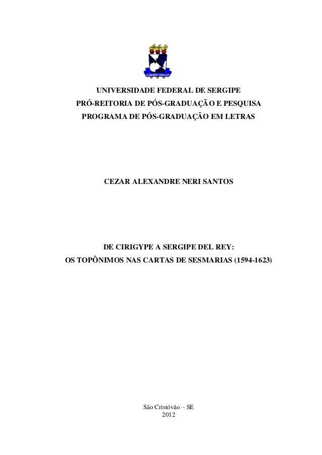 UNIVERSIDADE FEDERAL DE SERGIPE  PRÓ-REITORIA DE PÓS-GRADUAÇÃO E PESQUISA   PROGRAMA DE PÓS-GRADUAÇÃO EM LETRAS         CE...