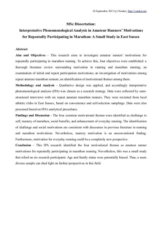 MSc Dissertation: Interpretative Phenomenological Analysis in Amateur Runners' Motivations for Repeatedly Participating in...