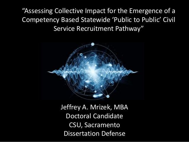 """Jeffrey A. Mrizek, MBA Doctoral Candidate CSU, Sacramento Dissertation Defense """"Assessing Collective Impact for the Emerge..."""