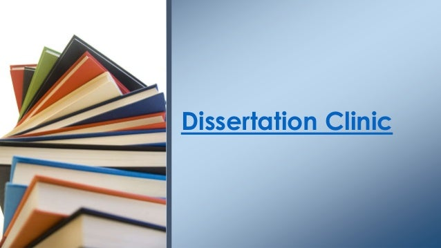 Dissertation Clinic