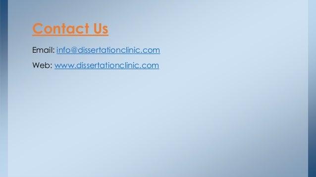 Email: info@dissertationclinic.com Web: www.dissertationclinic.com Contact Us