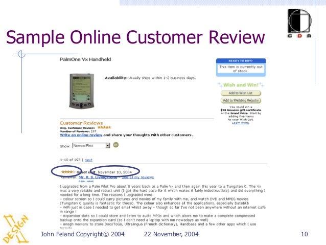 Sample Online Customer Review   John Feland Copyright© 2004   22 November, 2004   10