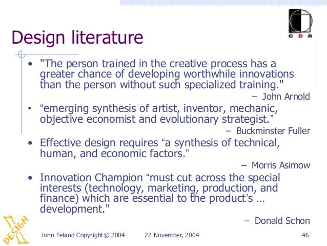 """Design literature  • """"The person trained in the creative process has a    greater chance of developing worthwhile innovati..."""