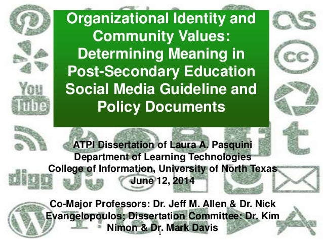 1 Organizational Identity and Community Values: Determining Meaning in Post-Secondary Education Social Media Guideline and...