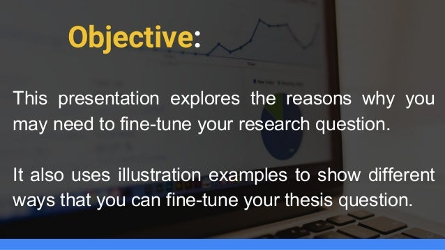 dissertations - research questions Describes the importance of creating questions to guide research, provides insight on how to develop these questions, and includes many examples.