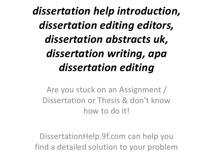 Dissertation editing help my