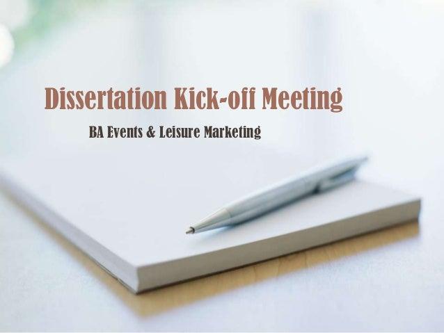 Dissertation Kick-off Meeting BA Events & Leisure Marketing