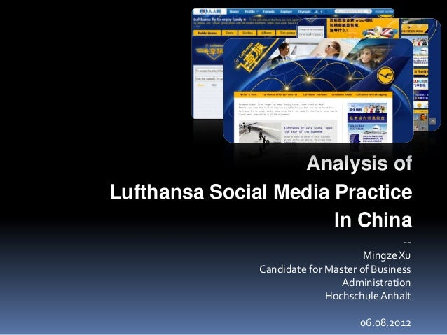 Analysis ofLufthansa Social Media Practice                       In China                                             --  ...
