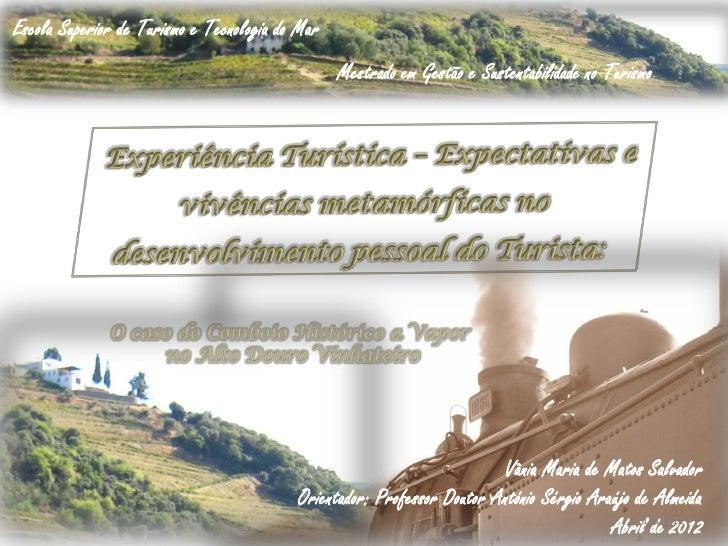 Escola Superior de Turismo e Tecnologia do Mar                                                 Mestrado em Gestão e Susten...