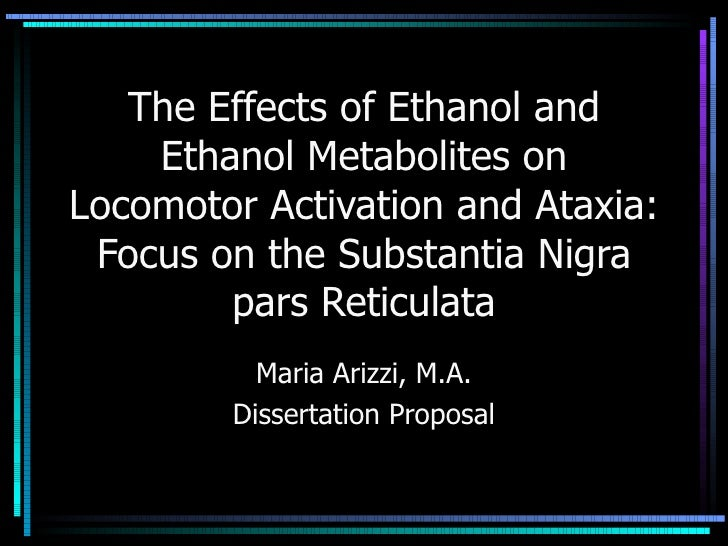 The Effects of Ethanol and Ethanol Metabolites on Locomotor Activation and Ataxia: Focus on the Substantia Nigra pars Reti...