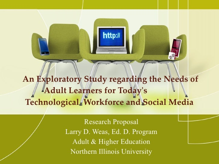 An Exploratory Study regarding the Needs of Adult Learners for Today's  Technological  Workforce and Social Media  Researc...