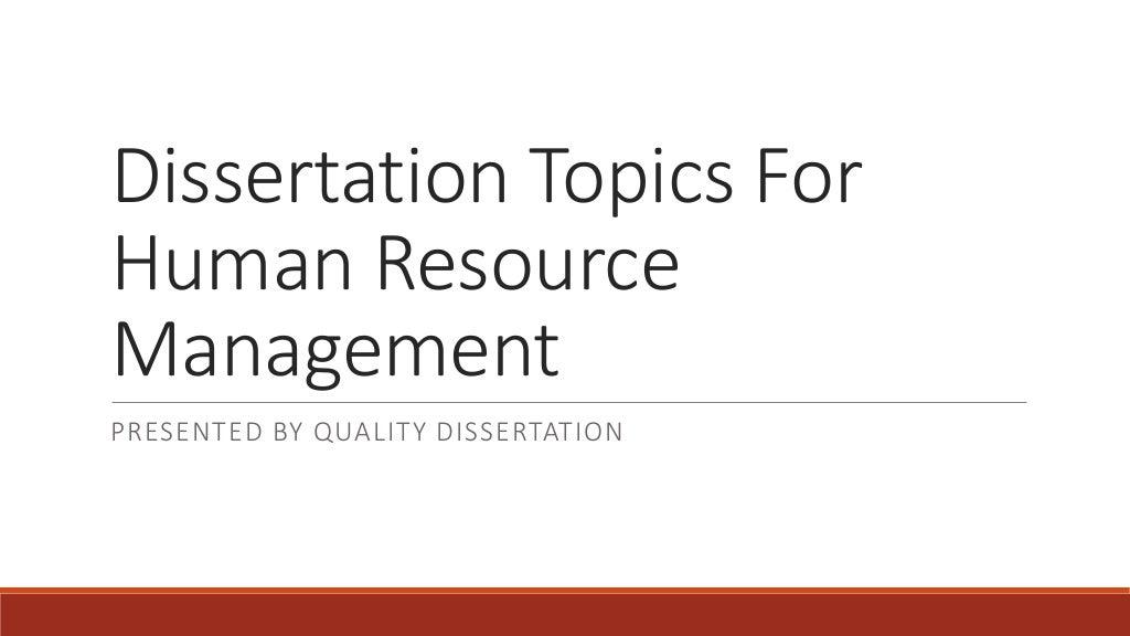 Dissertation Topics For Human Resource Management
