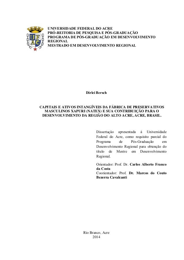 UNIVERSIDADE FEDERAL DO ACRE PRÓ-REITORIA DE PESQUISA E PÓS-GRADUAÇÃO PROGRAMA DE PÓS-GRADUAÇÃO EM DESENVOLVIMENTO REGIONA...