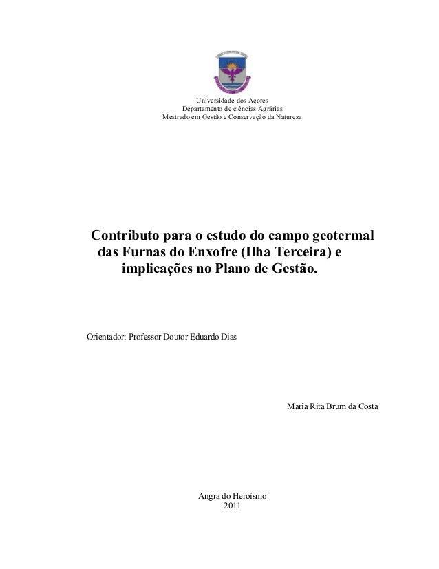 Universidade dos Açores Departamento de ciências Agrárias Mestrado em Gestão e Conservação da Natureza Contributo para o e...