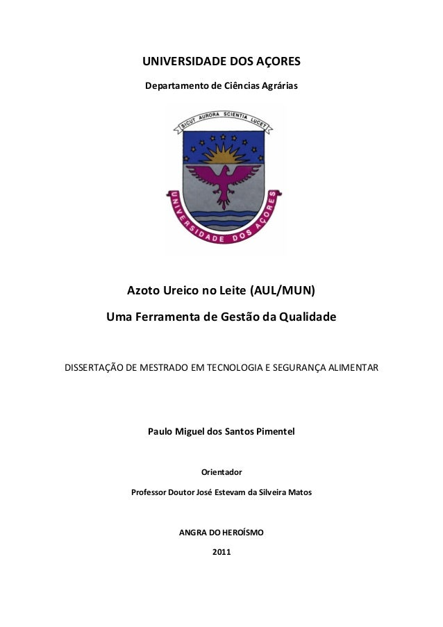 UNIVERSIDADE DOS AÇORES Departamento de Ciências Agrárias Azoto Ureico no Leite (AUL/MUN) Uma Ferramenta de Gestão da Qual...