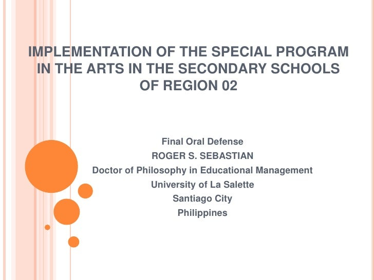 IMPLEMENTATION OF THE SPECIAL PROGRAM IN THE ARTS IN THE SECONDARY SCHOOLS               OF REGION 02                     ...