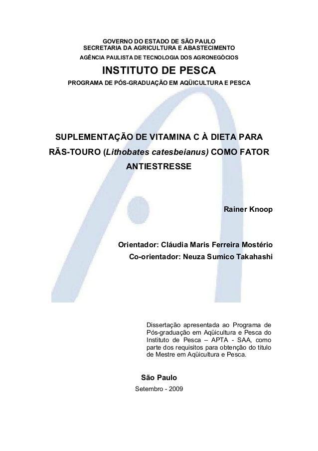 GOVERNO DO ESTADO DE SÃO PAULO SECRETARIA DA AGRICULTURA E ABASTECIMENTO AGÊNCIA PAULISTA DE TECNOLOGIA DOS AGRONEGÓCIOS I...