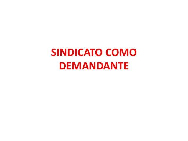 SINDICATO COMO DEMANDANTE