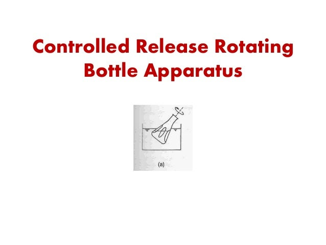 Controlled Release Rotating Bottle Apparatus