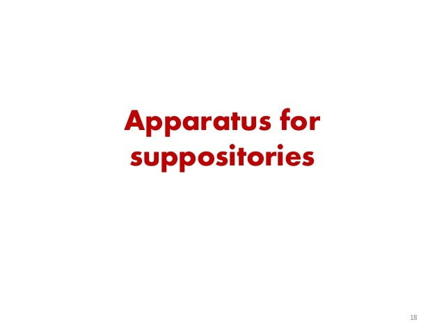Apparatus for suppositories 18