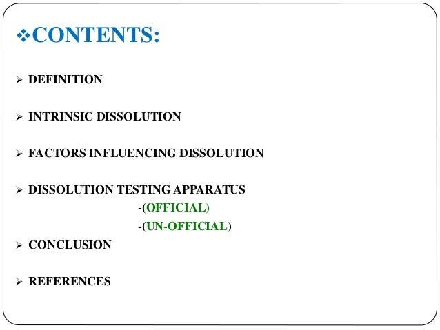... 2. CONTENTS:  DEFINITION  INTRINSIC DISSOLUTION ...