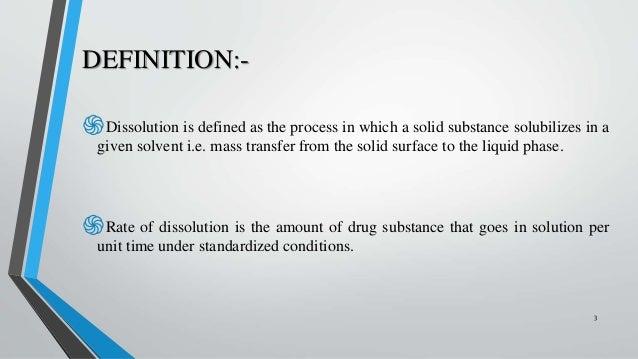 DEFINITION:  ֍Dissolution ...