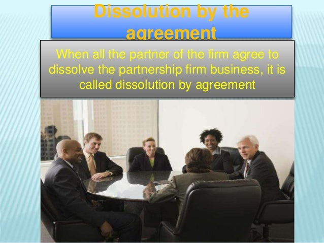 Dissolution of partership firm – Business Dissolution Agreement