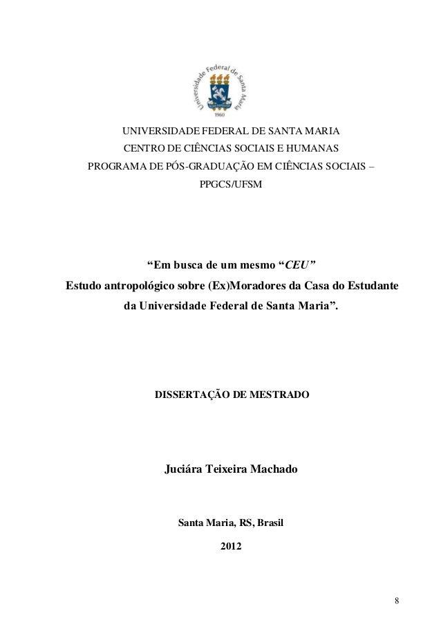 8 UNIVERSIDADE FEDERAL DE SANTA MARIA CENTRO DE CIÊNCIAS SOCIAIS E HUMANAS PROGRAMA DE PÓS-GRADUAÇÃO EM CIÊNCIAS SOCIAIS –...