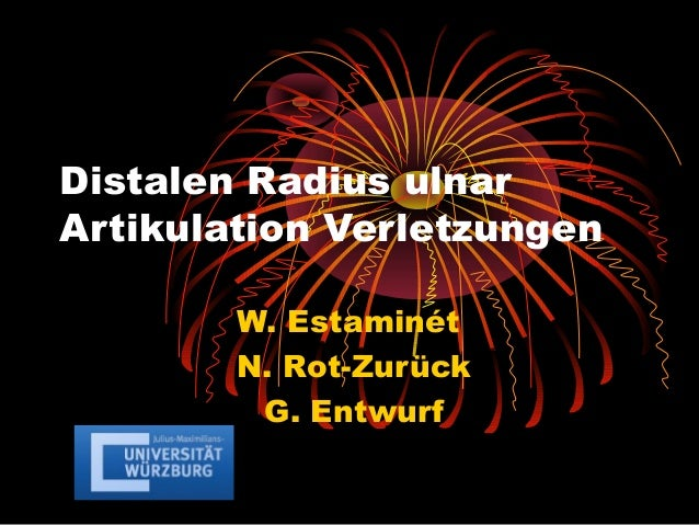 Distalen Radius ulnar Artikulation Verletzungen W. Estaminét N. Rot-Zurück G. Entwurf