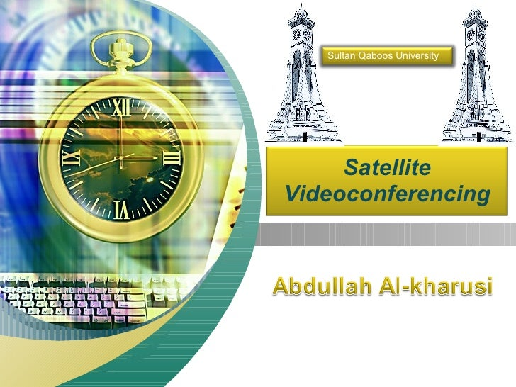 Satellite Videoconferencing Sultan Qaboos University