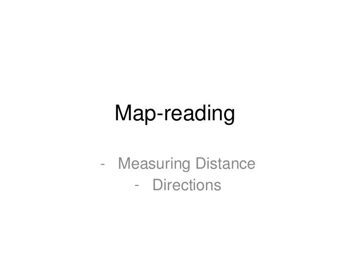 Map-reading- Measuring Distance   - Directions