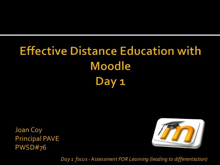 Joan CoyPrincipal PAVEPWSD#76                 Day 1 focus - Assessment FOR Learning (leading to differentiation)